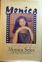 Monica Seles autographed Monica From Fear to Victory hardcover book