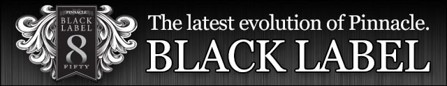 Pinnacle Black Label Collection