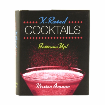 X-Rated Cocktails Book