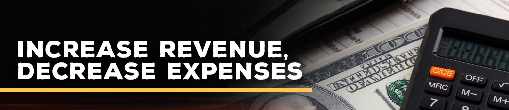 Increase Revenue Decrease Expenses