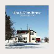 Ben & Ellen Harper - Childhood Home LP