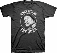 When It's On...The Juan Tee