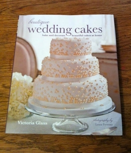 Boutique Wedding Cakes: bake and decorate beautiful cakes at home