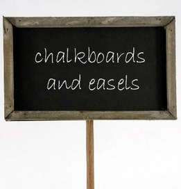 Chalkboards and Easels