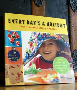 Every Day's a Holiday By Heidi Kenney