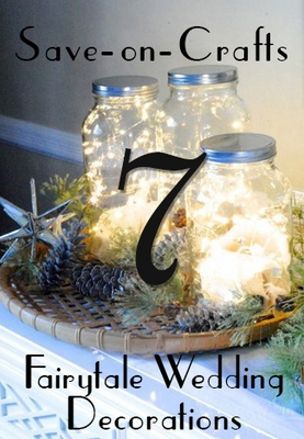 Top 7 Fairytale Wedding Decorations