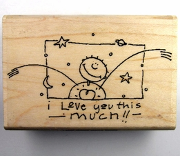 I LOVE YOU THIS MUCH!! Wood Mounted Rubber Stamps 3x2 Global Solutions