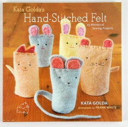 Kata Golda's Hand-Stitched Felt Projects