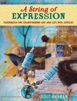 String Of Expression by June Roman