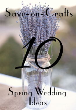 Top 10 Spring Wedding Ideas