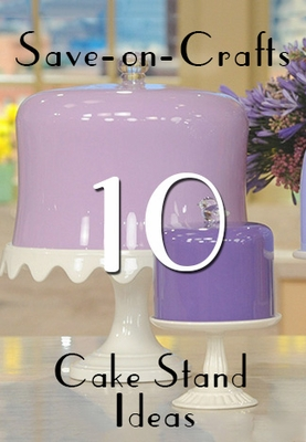 Top 10 Cake Stand Ideas