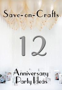 Top 12 Anniversary Party Ideas