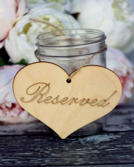 "Wood Signs Reserved 5"" Heart with Hole"