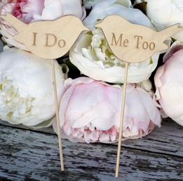 Wood Signs Wedding Cake Toppers Love Birds ' I Do' & 'Me Too'- Set of Two