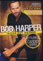 Bob Harper Inside Out Method DVD - Kettlebell Cardio Shred