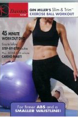 Gin Miller's Slim & Trim Ball Workout