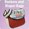 Rockers and Diaper Bags