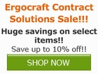 Save now on select Ergocraft by