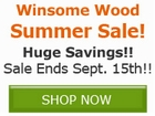 Winsome Wood Sale!! Save by