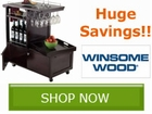 Winsome Wood Wine and Dine Sale!! Save by
