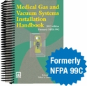 2012 Medical Gas and Vacuum Systems Installation Handbook 2012 (formerly NFPA 99C)