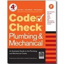 Code Check A Field Guide to the Plumbing & Mechanical Codes,4th Edition