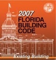 Florida Building Code 2007: Existing Building