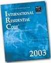 International Residential Code for One and Two Family Dwellings 2003 (Soft Cover)