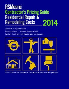 Means Contractor's Pricing Guide: Residential Repair & Remodeling 2014