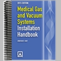 Medical Gas and Vacuum Systems Installation Handbook 2015