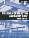 NFPA 5000, Building Construction and Safety Code, 2012 Edition