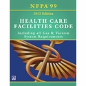 NFPA 99 Health Care Facilities Code, 2012