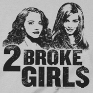 2 Broke Girls Broke Girls Shirts