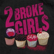 2 Broke Girls Cupcakes Shirts