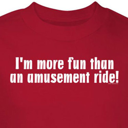 Amusement Park Shirts I'm More Fun Red