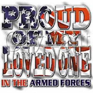 Armed Forces Shirt Proud Of My Loved One American Patriotic Tee