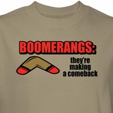 Boomerang Shirt They're Making A Comeback Sand Tee T-shirt