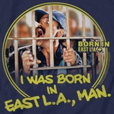 Born In East LA Shirts