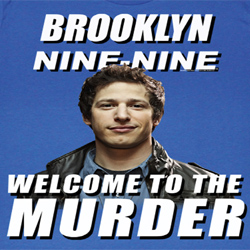 Brooklyn Nine Nine Shirts