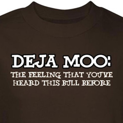 Deja Moo Shirt Feeling You've Heard This Bull Before Brown Tee T-shirt