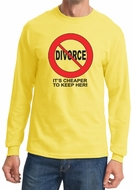 Divorce Long Sleeve T-shirt Funny Cheaper To Keep Her Black Print Tee