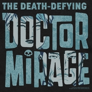 Doctor Mirage Shirts