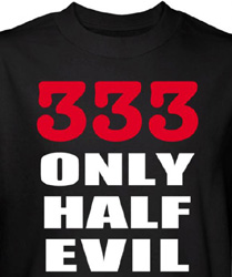 Evil Shirt 333 Only Half Evil Black Tee T-shirt