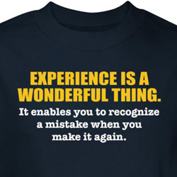 Experience Is Wonderful Shirt Recognize Mistake Navy Tee T-shirt
