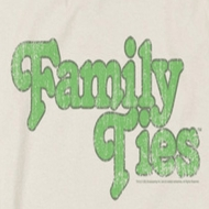 Family Ties Logo Shirts