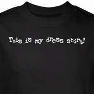Funny Dress Shirt This is Mine Black Tee T-shirt