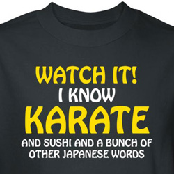 Funny Japanese T-Shirt I Know Karate Sushi Japanese Words Black Tee