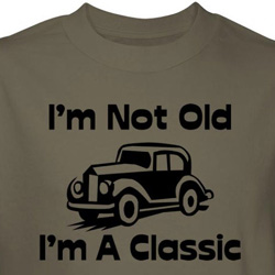 Funny Old Shirt Not Old Classic Army Tee T-shirt