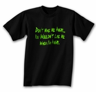 Funny Shirt Don�t Make Me Angry Black Tee Shirt