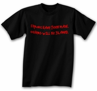 Funny Shirt Errors Have Been Made Black Tee Shirt